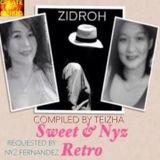 Zidroh, Sweet & Nyz Retro