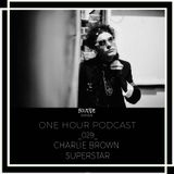 One Hour Podcast_029_Charlie Brown Superstar