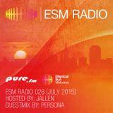 ESM Radio 028 - Jallen Mix