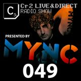 MYNC presents Cr2 Live & Direct Radio Show 049 [24/02/12]