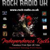 Independence Rocks w Rock Radio UK 21st May 2019