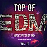 Top of EDM (Vol. 14) - Maik Dresner Mix