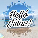 #Kezdődjék a július# Július indító mix,amire szinte biztos meg borulsz#
