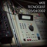 Vate en vivo en Tecnogeist, Ciudad de México 05/04/2002