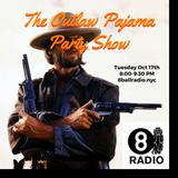 The Outlaw Pajama Party Show 006