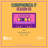 #IT / EUROPHONICA SEASON 3 OTTAVO EPISODIO / 06.12.17