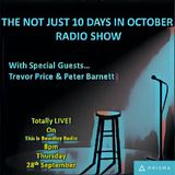 The Not Just 10 Days in October Radio Show