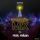 BDM Weekend Mix 002 by Rick Milan