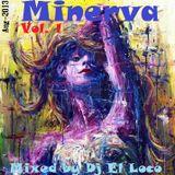 Minerva Vol. 01 - (Aug-2013) - Mixed by Dj El Loco