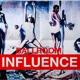 Ballroom INFLUENCE