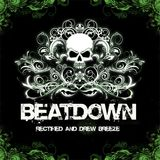 Rectified & Drew Breeze - Beatdown