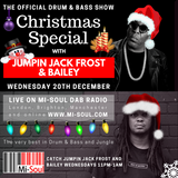 Jumpin Jack Frost & Bailey Xmas Special / Mi-Soul Radio / Wed 11pm - 1am / 20-12-2017 (No adverts)