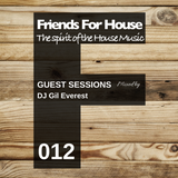 FFH 012 Friends Mix by Gil Everest