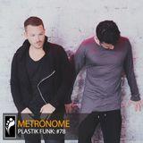 Metronome: Plastik Funk