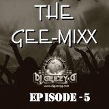 THE GEE-MIX (EPISODE FIVE) OLDSCHOOL