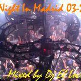 [EXCLUSIVE] Liveset - Last Night In Madrid 03-2013 by Dj El Loco