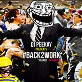 #Back2Work Bashment MIX (HOSTED BY @DeeJaySwingz)