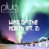 "Plug - 01/10/12 - 1^__""Wind of the North (pt.2)""__"