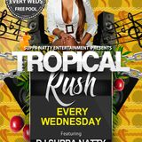 TROPICAL RUSH WEDNESDAYS PROMO MIX mixed By Suppa Natty