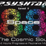Space 88 The Cosmic Soul ! PsYShtar 4 Hours Progressive Psytrance Mix - Level 1