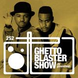 GHETTOBLASTERSHOW #252 (mar. 05/16)