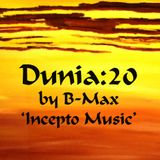 Cham'o and B-Max (Incepto Music) present Dunia : 20 (2h set for Dubtractor Radio)