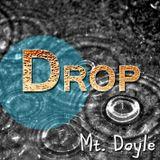 Mt. Doyle - Drop