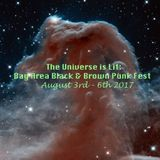 Scream Queens Radio - The Universe Is Lit (Black n Brown Punk Fest Oakland) - 1/18/2017