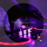 Throw Down Mix Vol. 13
