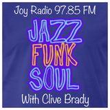 80s Jazz Funk Soul - Clive Brady Sunday Show - 11th Dec 2016 - Joy Radio London