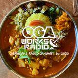 OGAWORKS RADIO JANUARY 1st 2020