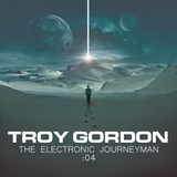 The Electronic Journeyman #04: Troy Gordon (1995-2000)
