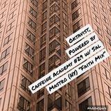 """29- Oktavist, Powered by Caffeine Academy w/ Sal Mastro (NY) """"The Faith Mix"""""""