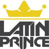 DJ LATIN PRINCE PRESENTS - EL REGGALON: PLAYING TODAYS HOTTEST INTERNATIONAL & LATIN TRACKS