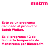 Monotrema - XII: Butch Walker (2015.05.13)