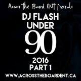 DJ Flash-Under 90 2016 Part 1 (DL Link In The Description)