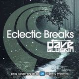Dave Gluskin - Eclectic Breaks Episode 13 w/Andrez Guest Mix - Digitally Imported