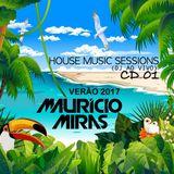 HOUSE SESSIONS - VERÃO 2017 (DJ AO VIVO NO BOTECO SÃO BENTO) (PART. 01)