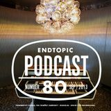 Endtopic Podcast Sep13 by Jose Castellano