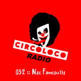 Nic Fanciulli - Circoloco Radio 032 on TM Radio - 17-Apr-2018