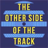 The Other Side of the Track - Dazed and Confused