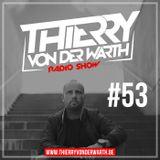 Thierry von der Warth -  Radio Show #53