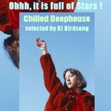 Ohhh, its full of Stars Chilled Deephouse