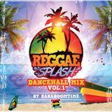 REGGAE SPLASH Dancehall Mix Vol.1 by BABABOOMTIME