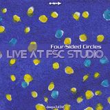 [deepx345M] Four-Sided Circles - Live At FSC Studio