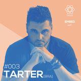 tarter @ Embedcast #003