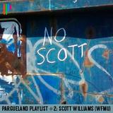 Pargueland Playlist #2: Scott Williams (WFMU)