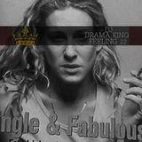 Dj Drama King - Feeling 22