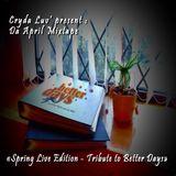 Cryda luv' - Da April Mixtape 2011 ( Better Days Tribute )