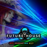 Future House #127 (ShowCast S8 Mini Mix)